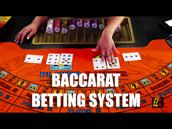 Baccarat Betting System