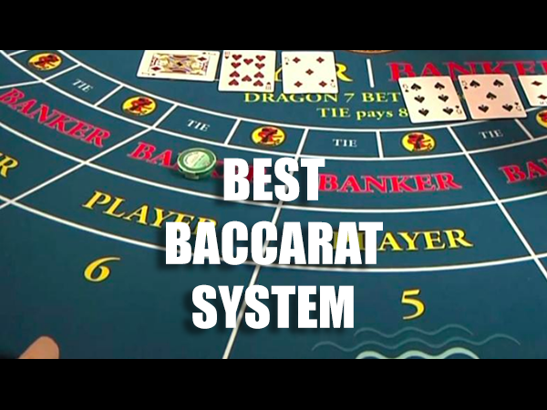 Best Baccarat System
