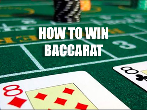 How to Win Baccarat